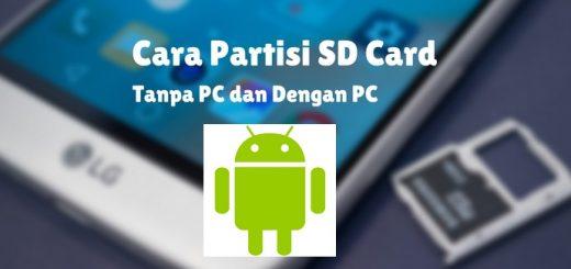 Cara Partisi SD Card di Android Dengan Mudah