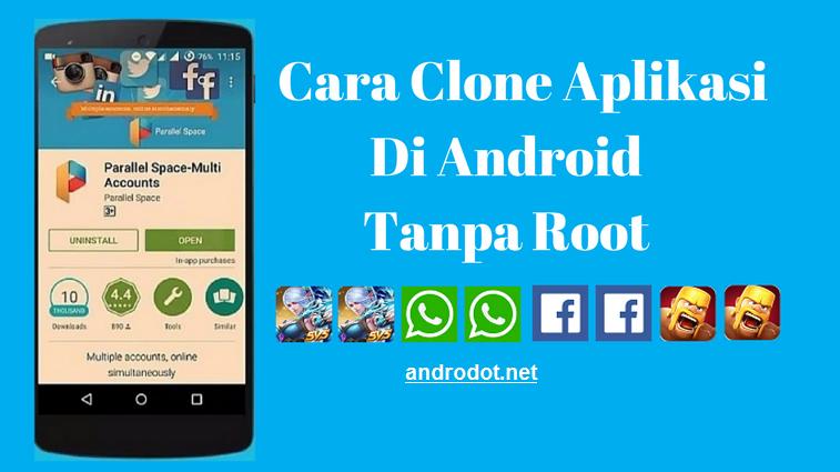 Gampang Cara Menggandakan Clone Aplikasi Di Android Tanpa Root