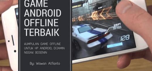 Ini Kumpulan 45 Game Offline Android Terbaik 2019 Dijamin Gak Bosenin