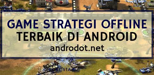 Game Strategi Offline Terbaik di Android