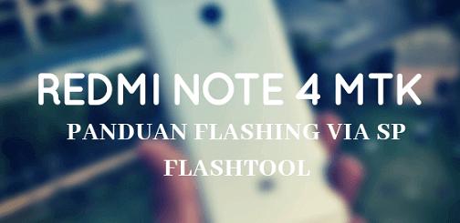 Cara Flash Redmi Note 4 MTK via FlashTool