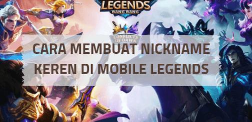 Cara Membuat Nickname Keren Mobile Legends