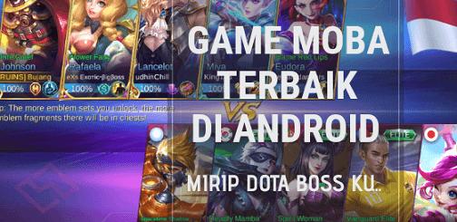Daftar Game MOBA Terbaik di Android Mirip DoTA