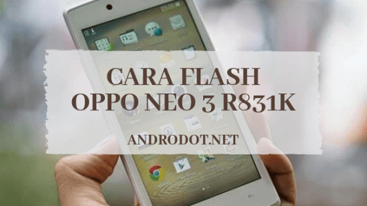 Cara Flash Oppo Neo 3 R831K via SP Flash Tool (Tested), 100