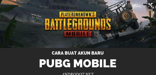 Cara Membuat Akun Baru PUBG Mobile