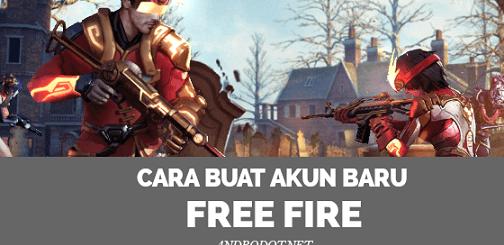 Cara Mendaftar Akun Baru Free Fire Android