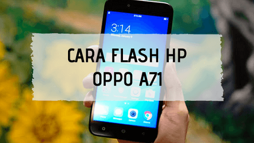 Cara Flash Oppo A71 (CPH1801) via MSM Download Tool, 100