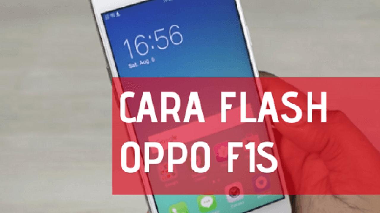 Cara Flash Oppo F1S A1601 via SP Flashtool (Tested), Hanya