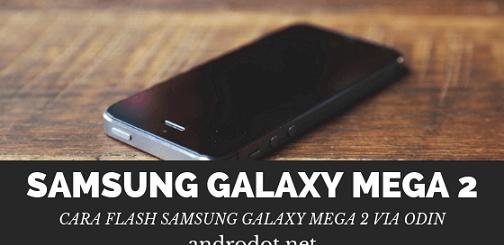 cara flash samsung galaxy mega 2