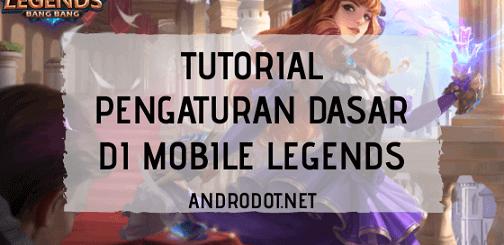 Pengaturan Mobile Legends Yang Bagus