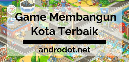 Game Membangun Kota Terbaik 2019 di Android