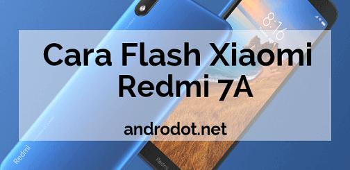 Cara Flash Xiaomi Redmi 7A via MiFlashTool