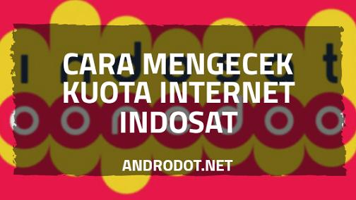 Cara Cek Kuota Internet Indosat Terbaru 2020