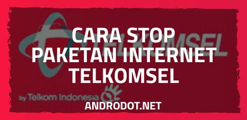 Cara Stop/Unreg Paket Internet Telkomsel Terbaru