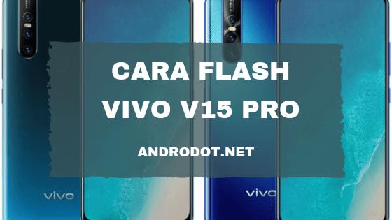 cara flash Vivo V15 Pro tanpa PC
