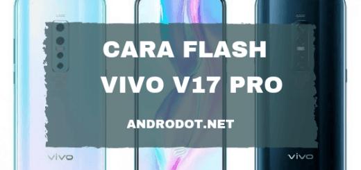 Cara Flash Vivo V17 Pro