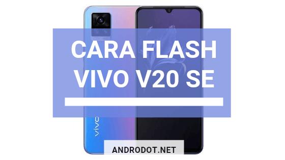 Cara Flash Vivo V20 SE