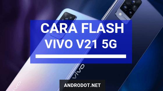 cara flash vivo v21 5G PD2083F