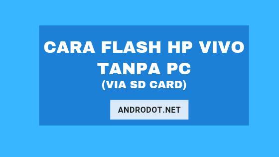 Cara Flash Vivo Y20 via SD Card (Tanpa PC)